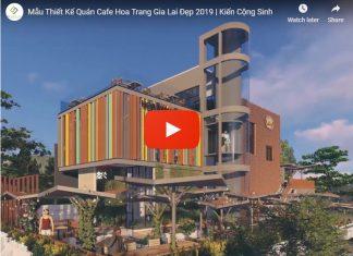 Video thiết kế quán cafe Hoa Trang Gia Lai
