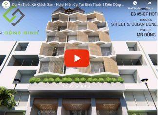 Video thiết kế khách sạn hiện đại tại Bình Thuận